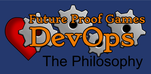 DevOps in Game Dev: The Philosophy
