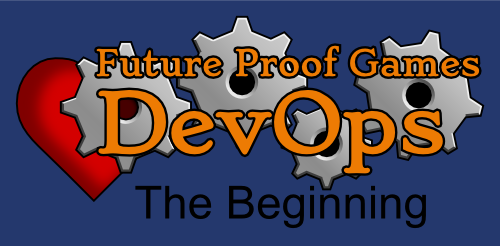 DevOps in Game Dev: The Beginning
