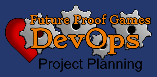 DevOps in Game Dev: Project Planning