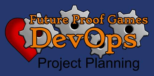 DevOps in Game Dev: Project Planning