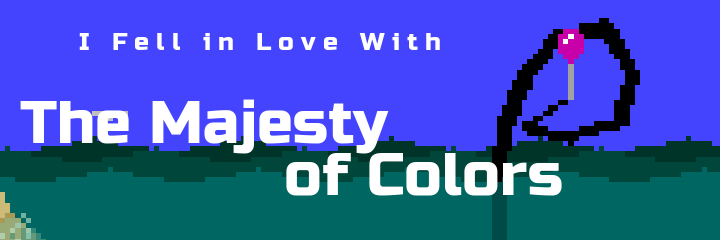 """The Majesty of Colors"" is Greenlit!"