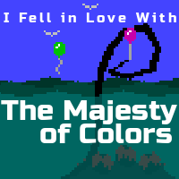 """The Majesty of Colors"" Teasers"