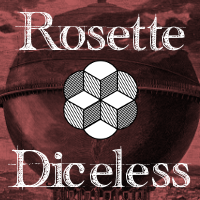 Rosette Diceless Released